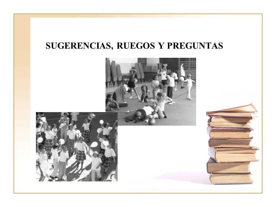 SUGERENCIAS, RUEGOS Y PREGUNTAS