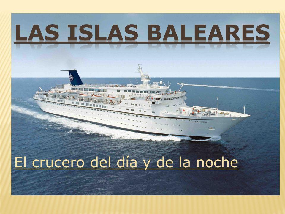 En este magnífico crucero a las islas Baleares, podéis vivir la vida española: actividades culturales y deportivas de día y la noche, grandes fiestas.