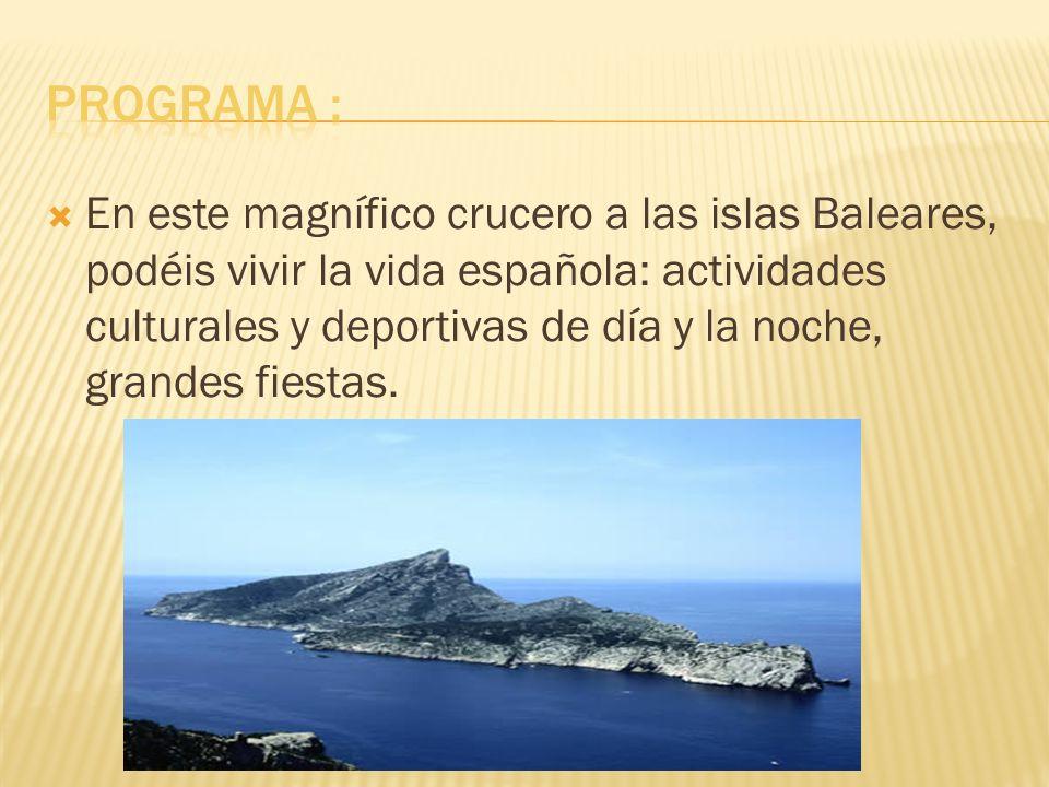 Las Islas Baleares constituyen una comunidad autónoma, formada por varias islas y algunos islotes.