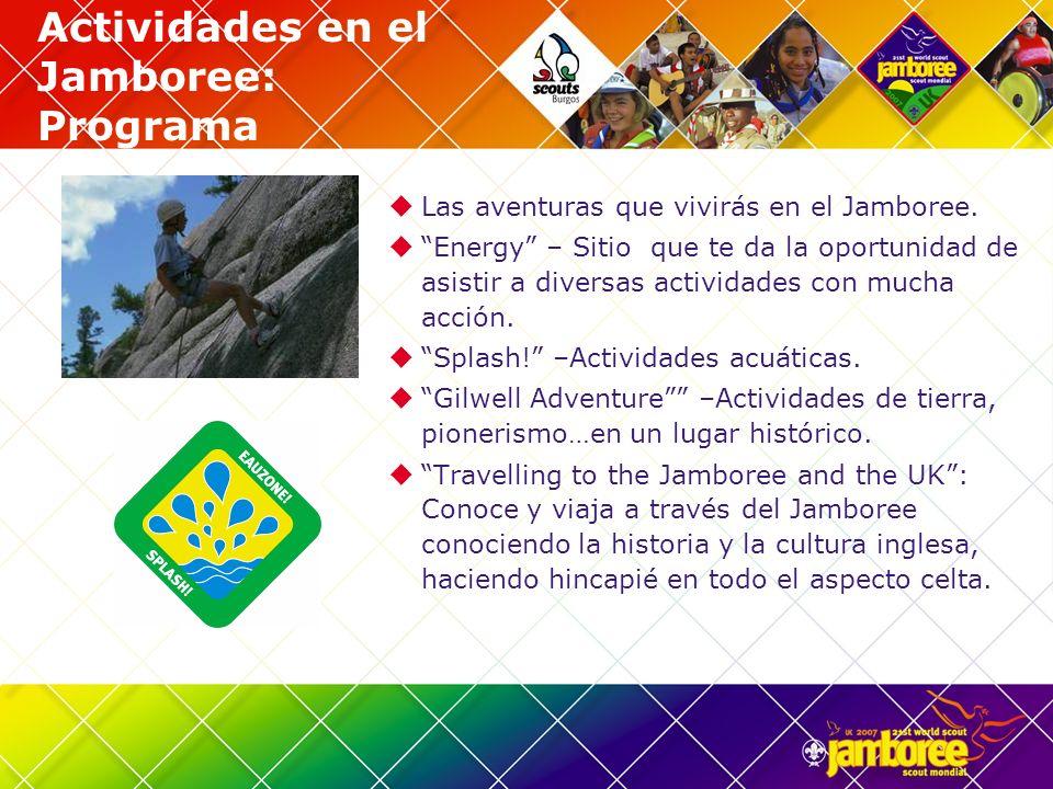 Jamboree 2007: Amigos en el mundo Jamboree Mundial: 40,000 Scouts de diferentes paises La Aldea de desarrollo – Es un programa especial que busca que los scouts desarrollen sus habilidades y destrezas, compartan e intercambien conocimientos con otros hermanos scouts del mundo.
