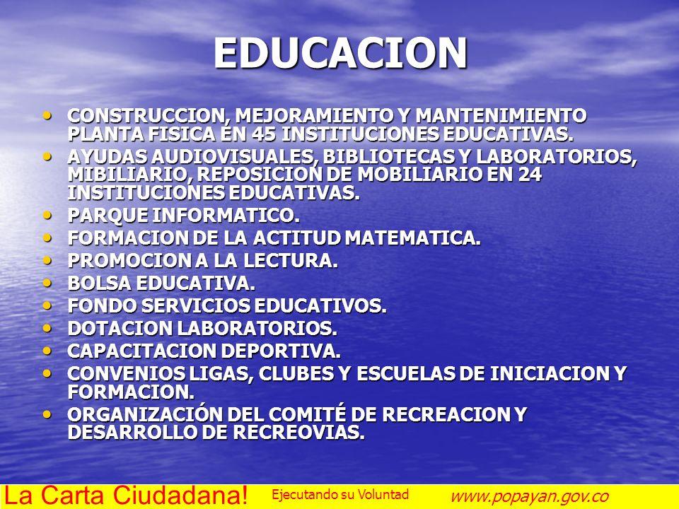 EDUCACION CONSTRUCCION, MEJORAMIENTO Y MANTENIMIENTO PLANTA FISICA EN 45 INSTITUCIONES EDUCATIVAS. CONSTRUCCION, MEJORAMIENTO Y MANTENIMIENTO PLANTA F