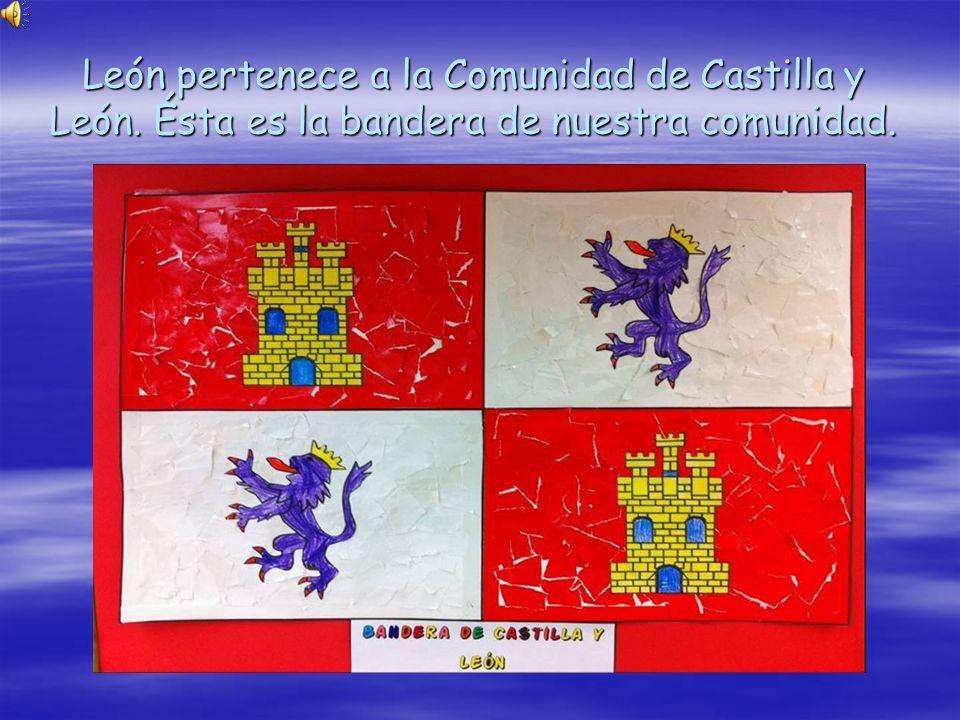 León pertenece a la Comunidad de Castilla y León. Ésta es la bandera de nuestra comunidad.