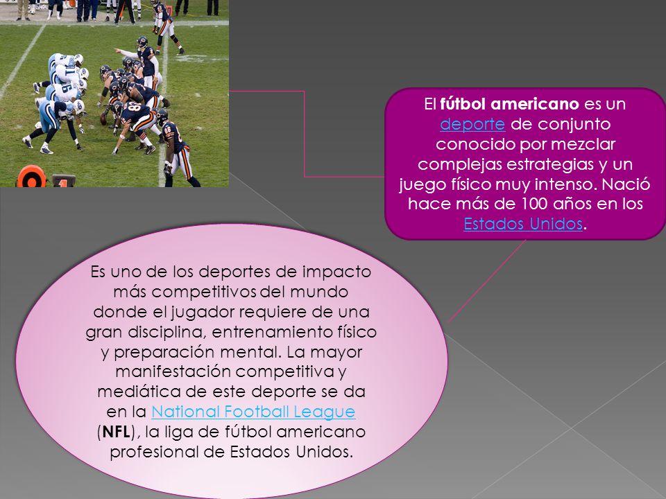El fútbol americano es un deporte de conjunto conocido por mezclar complejas estrategias y un juego físico muy intenso. Nació hace más de 100 años en