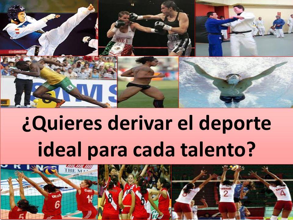 ¿Quieres derivar el deporte ideal para cada talento?