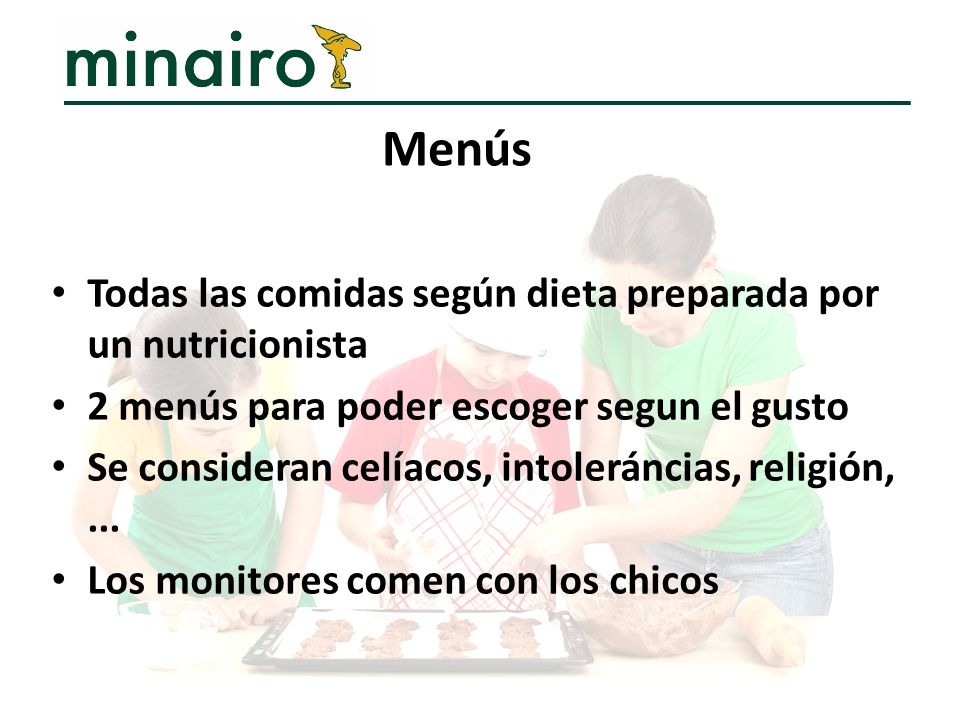 Todas las comidas según dieta preparada por un nutricionista 2 menús para poder escoger segun el gusto Se consideran celíacos, intoleráncias, religión