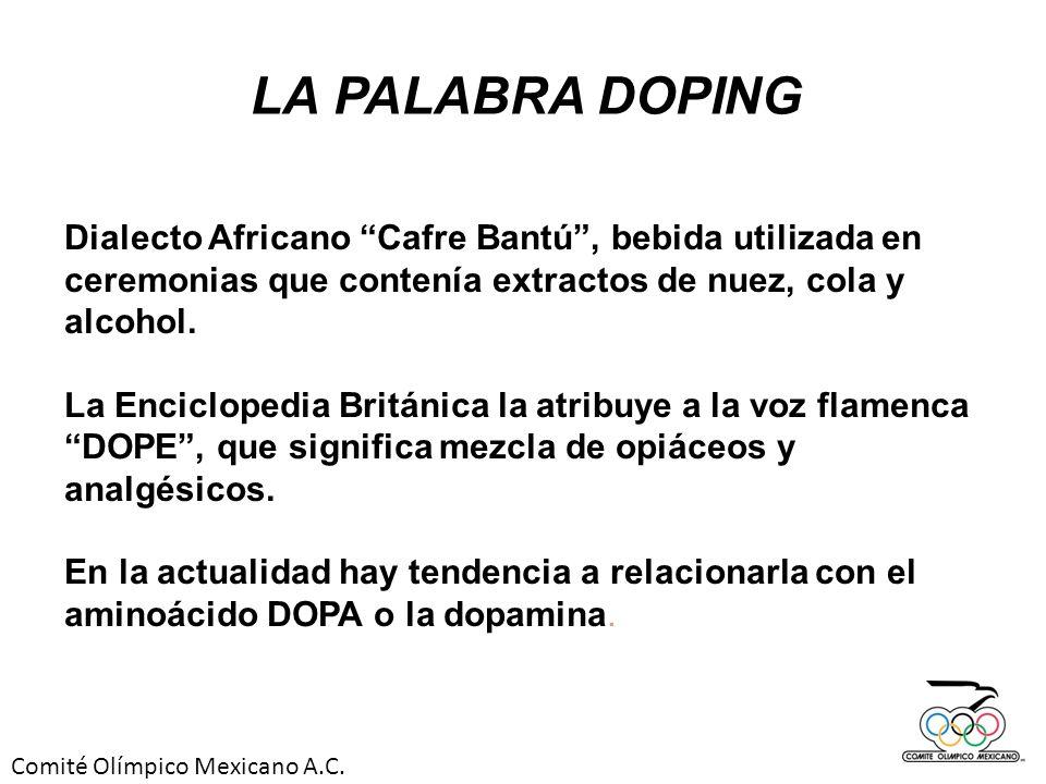 Comité Olímpico Mexicano A.C. Dialecto Africano Cafre Bantú, bebida utilizada en ceremonias que contenía extractos de nuez, cola y alcohol. La Enciclo