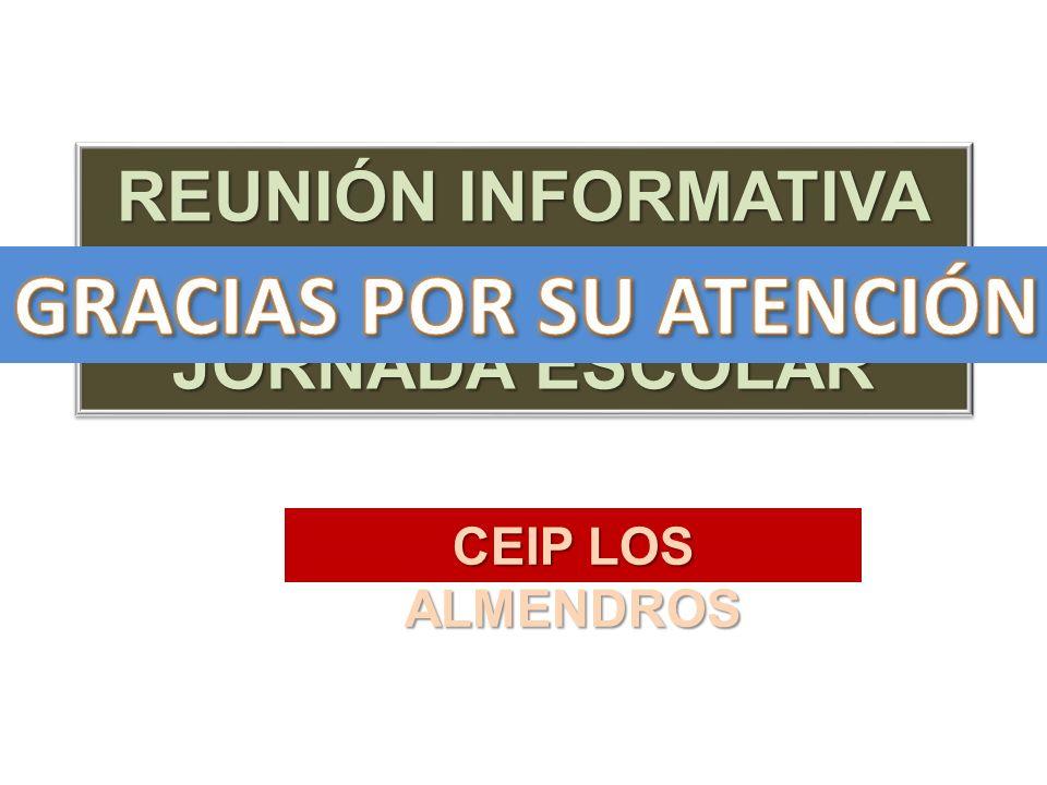 CEIP LOS ALMENDROS REUNIÓN INFORMATIVA SOBRE LA JORNADA ESCOLAR