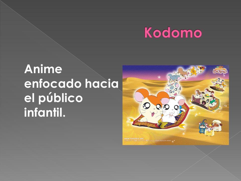 Anime enfocado hacia el público infantil.