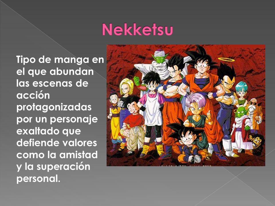 Tipo de manga en el que abundan las escenas de acción protagonizadas por un personaje exaltado que defiende valores como la amistad y la superación pe