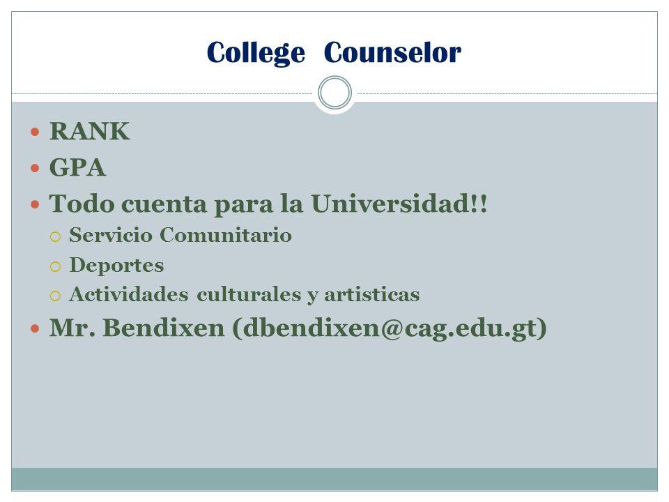 College Counselor RANK GPA Todo cuenta para la Universidad!.