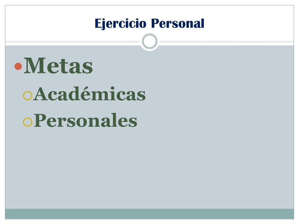 Ejercicio Personal Metas Académicas Personales