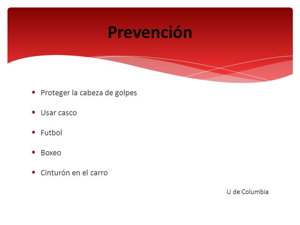 Use su cerebro http://brainhttp://brain it / David Burnett Chicago University Prevención