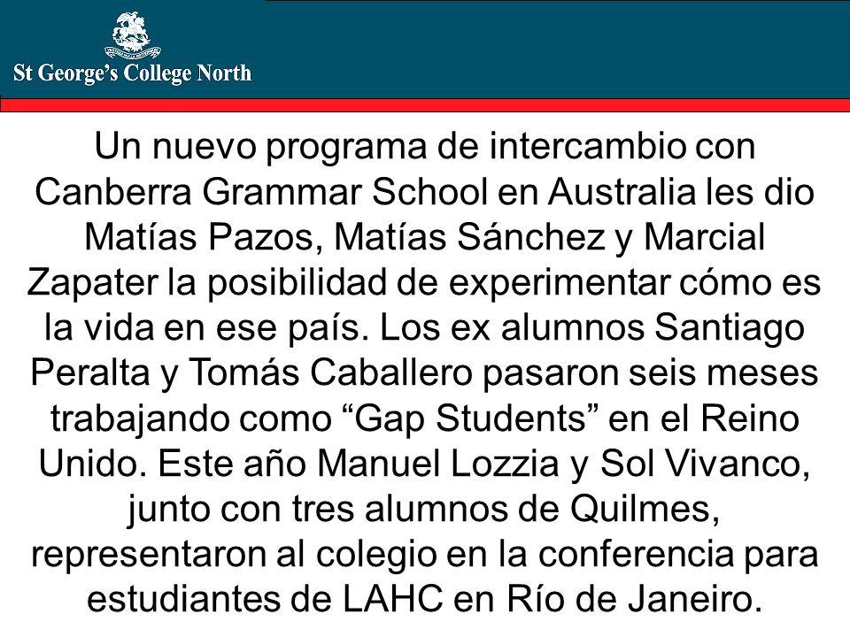 Un nuevo programa de intercambio con Canberra Grammar School en Australia les dio Matías Pazos, Matías Sánchez y Marcial Zapater la posibilidad de exp