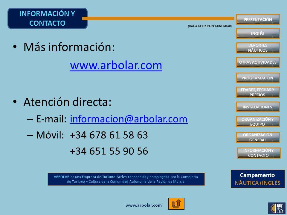 www.arbolar.com INFORMACIÓN Y CONTACTO (HAGA CLICK PARA CONTINUAR) Más información: www.arbolar.com Atención directa: – E-mail: informacion@arbolar.co