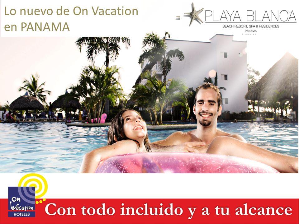 Lo nuevo de On Vacation en PANAMA