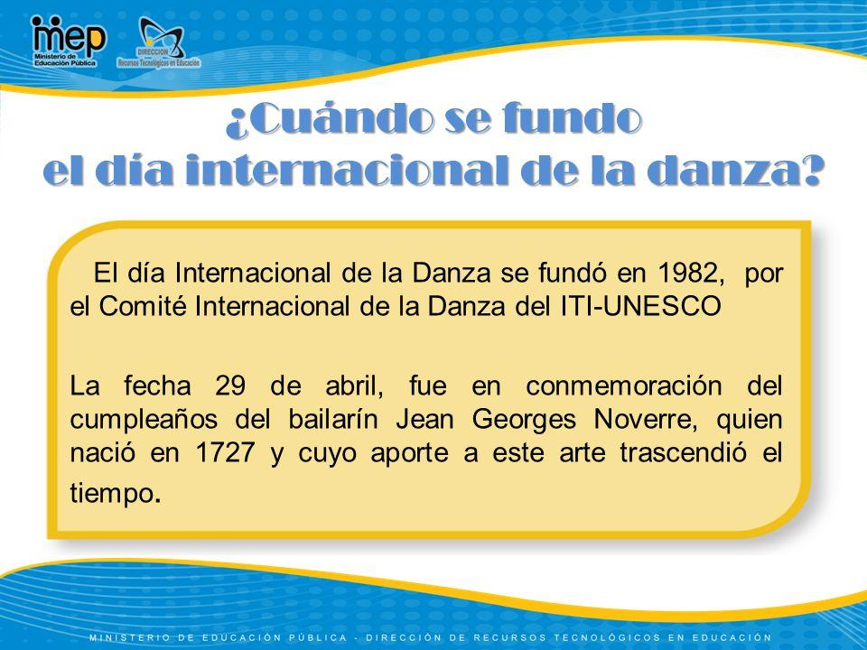 ¿Cuándo se fundo el día internacional de la danza.