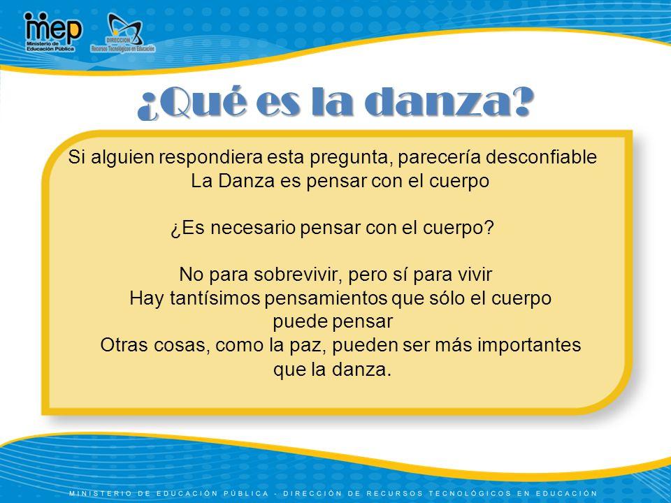 ¿Qué es la danza.