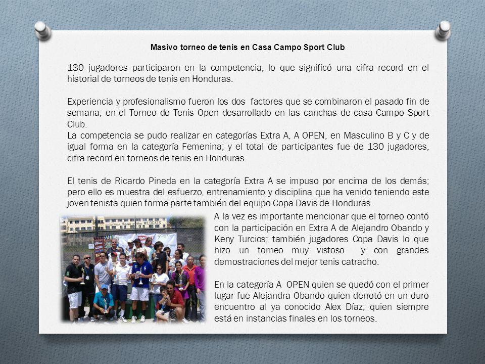 Masivo torneo de tenis en Casa Campo Sport Club 130 jugadores participaron en la competencia, lo que significó una cifra record en el historial de tor