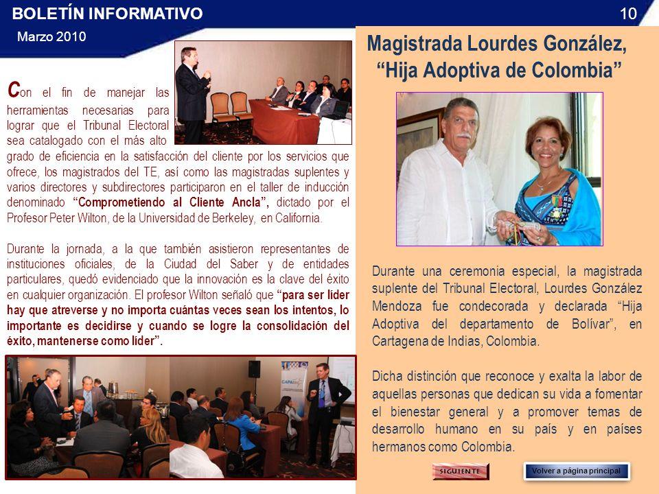 Durante una ceremonia especial, la magistrada suplente del Tribunal Electoral, Lourdes González Mendoza fue condecorada y declarada Hija Adoptiva del departamento de Bolívar, en Cartagena de Indias, Colombia.