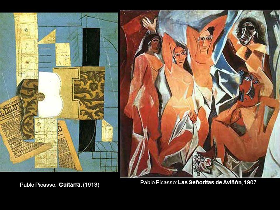 Pablo Picasso. Guitarra. (1913) Pablo Picasso: Las Señoritas de Aviñón, 1907