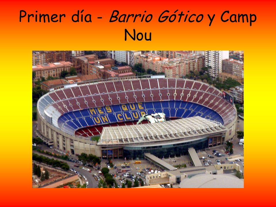 Primer día - Barrio Gótico y Camp Nou