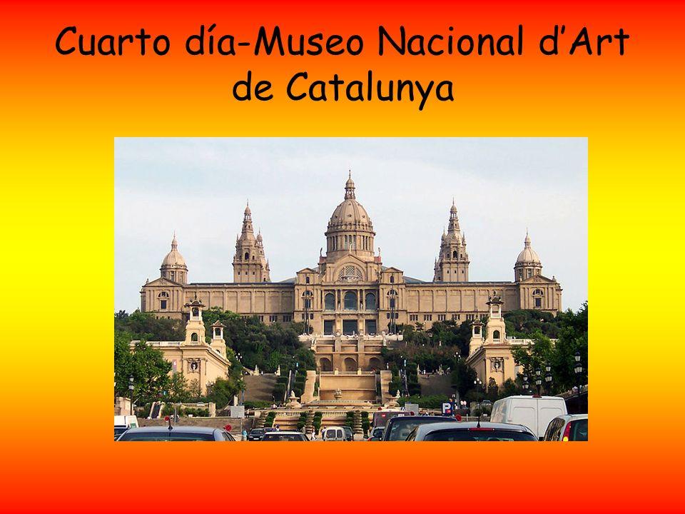 Cuarto día-Museo Nacional dArt de Catalunya