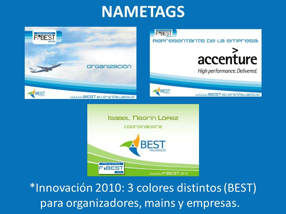 NAMETAGS *Innovación 2010: 3 colores distintos (BEST) para organizadores, mains y empresas.