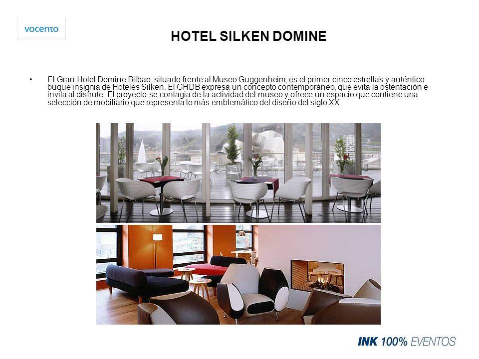 HOTEL SILKEN DOMINE El Gran Hotel Domine Bilbao, situado frente al Museo Guggenheim, es el primer cinco estrellas y auténtico buque insignia de Hotele