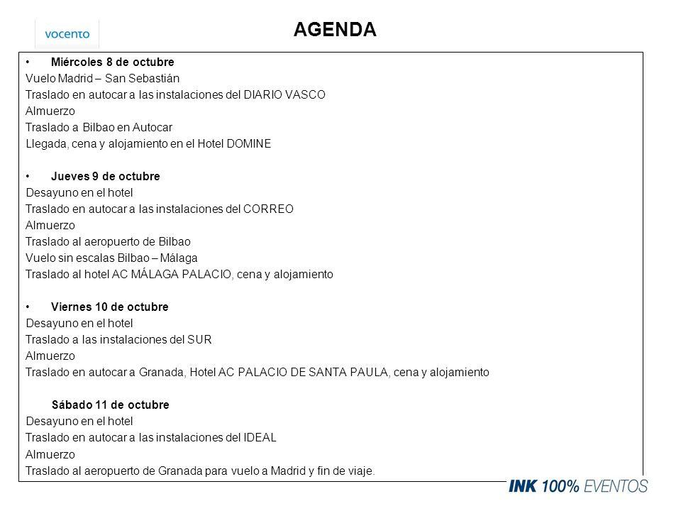AGENDA Miércoles 8 de octubre Vuelo Madrid – San Sebastián Traslado en autocar a las instalaciones del DIARIO VASCO Almuerzo Traslado a Bilbao en Auto