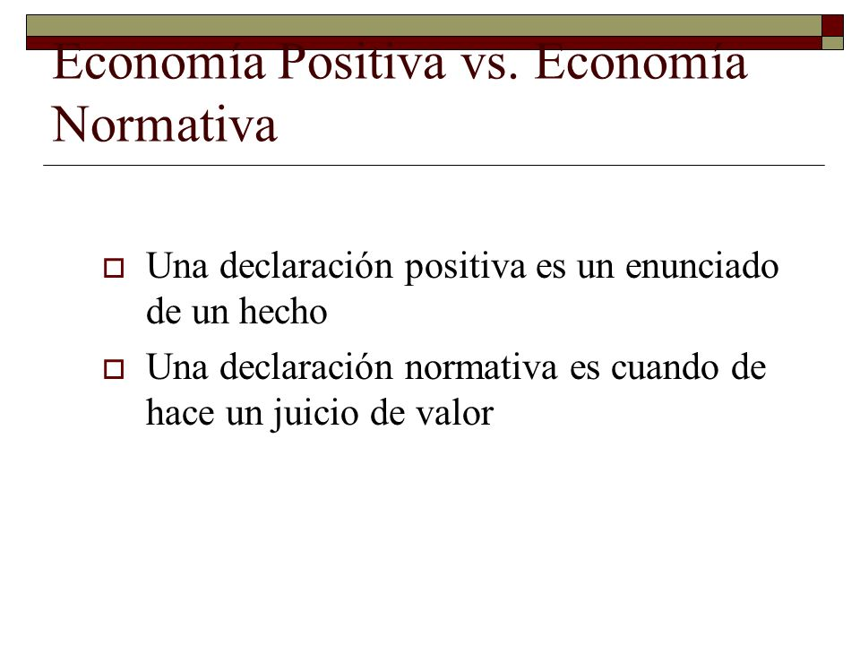 Economía Positiva vs.
