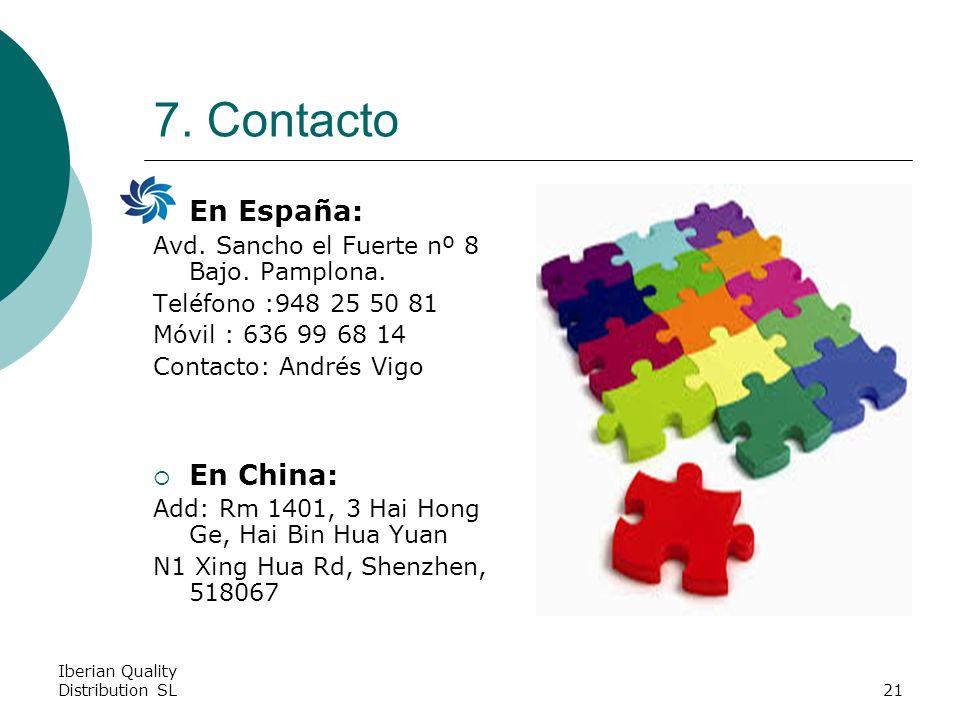 Iberian Quality Distribution SL21 7. Contacto En España: Avd.