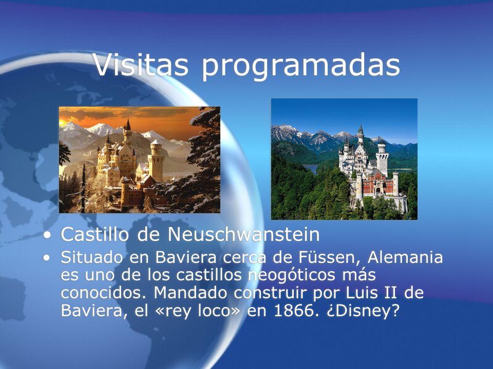 Visitas programadas Castillo de Neuschwanstein Situado en Baviera cerca de Füssen, Alemania es uno de los castillos neogóticos más conocidos.