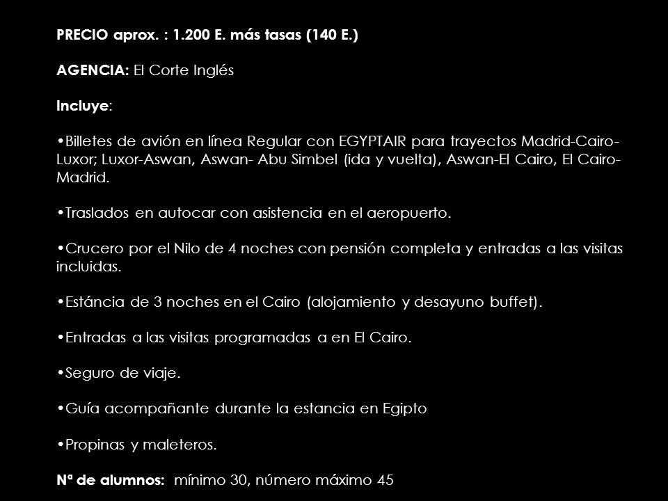PRECIO aprox. : 1.200 E.