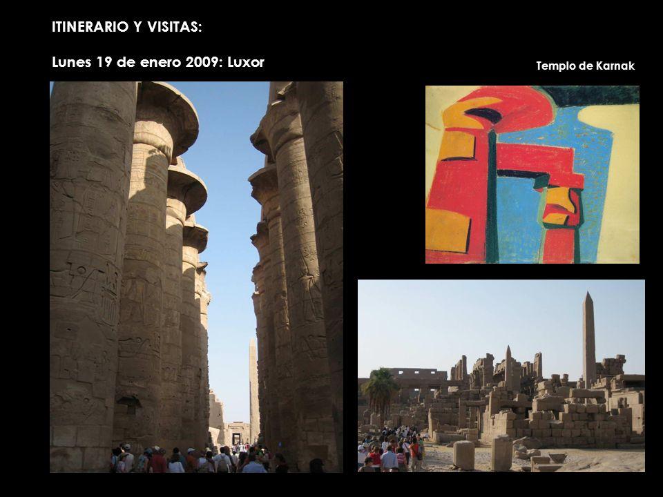 ITINERARIO Y VISITAS: Lunes 19 de enero 2009: Luxor Templo de Karnak