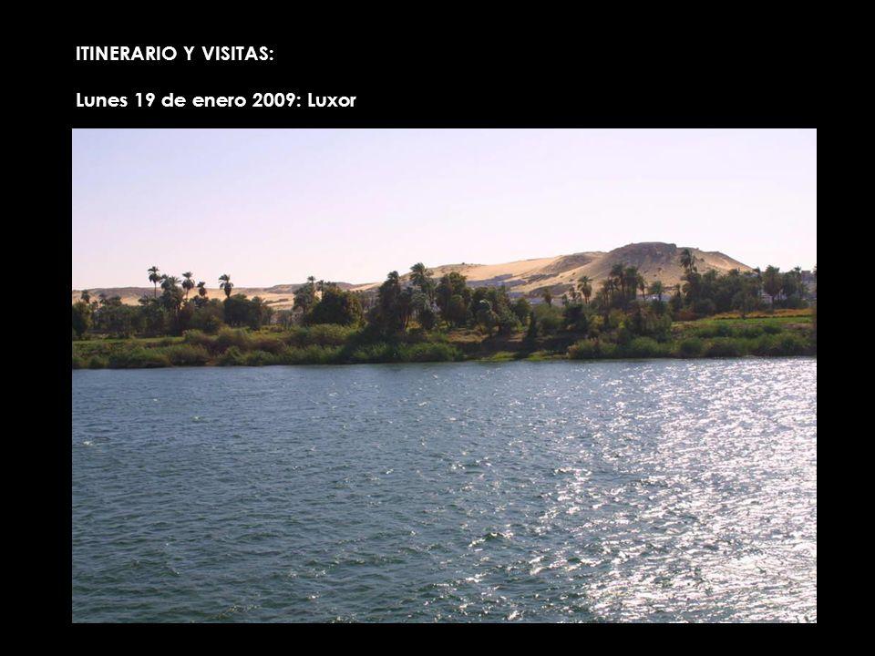 ITINERARIO Y VISITAS: Lunes 19 de enero 2009: Luxor