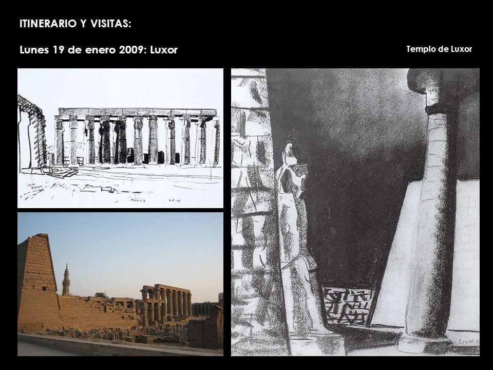 ITINERARIO Y VISITAS: Lunes 19 de enero 2009: Luxor Templo de Luxor