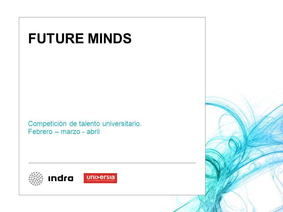 FUTURE MINDS Competición de talento universitario. Febrero – marzo - abril Logo alianza 1