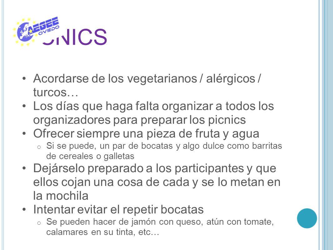 PICNICS Acordarse de los vegetarianos / alérgicos / turcos… Los días que haga falta organizar a todos los organizadores para preparar los picnics Ofre
