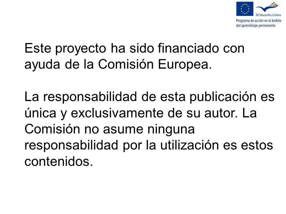 Este proyecto ha sido financiado con ayuda de la Comisión Europea.