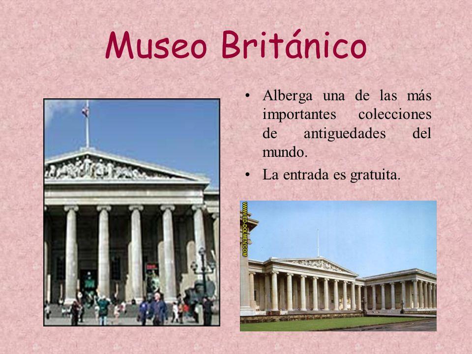 Museo Británico Alberga una de las más importantes colecciones de antiguedades del mundo. La entrada es gratuita.