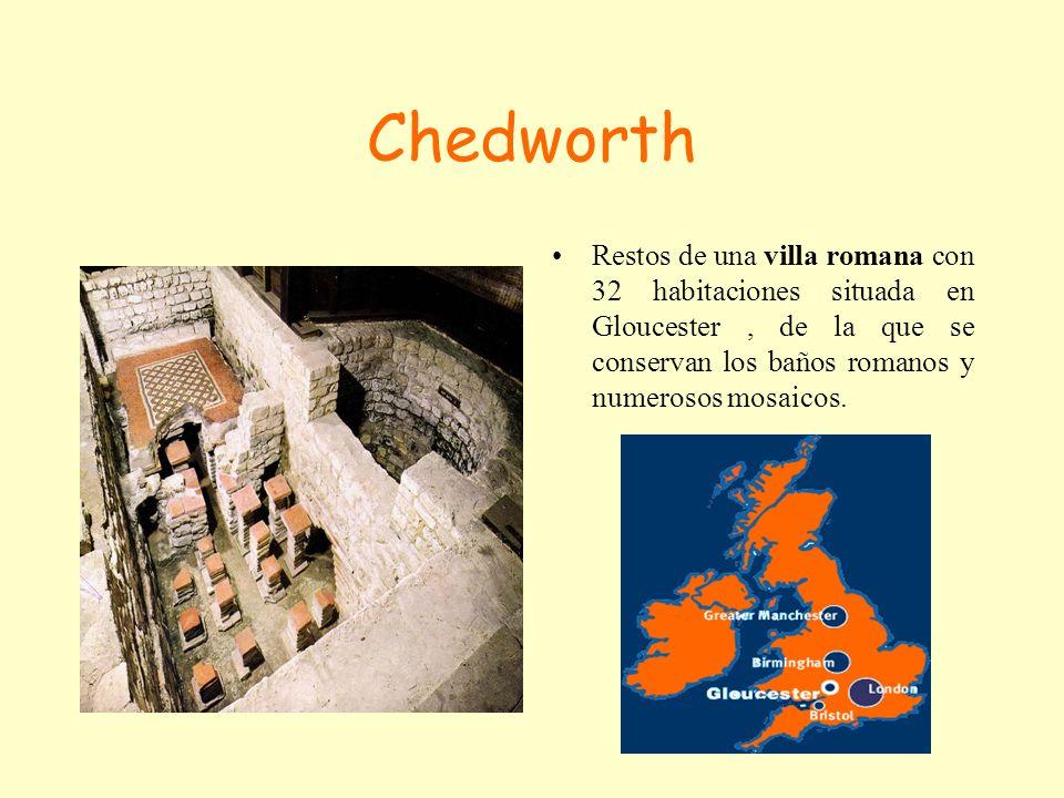 Chedworth Restos de una villa romana con 32 habitaciones situada en Gloucester, de la que se conservan los baños romanos y numerosos mosaicos.