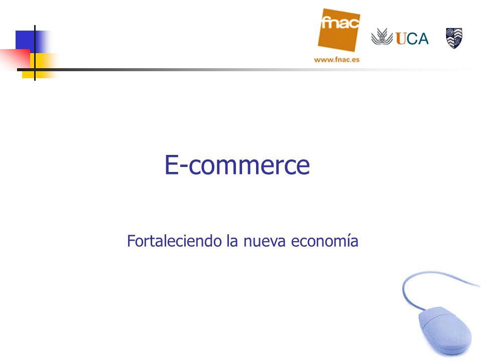 E-commerce Fortaleciendo la nueva economía