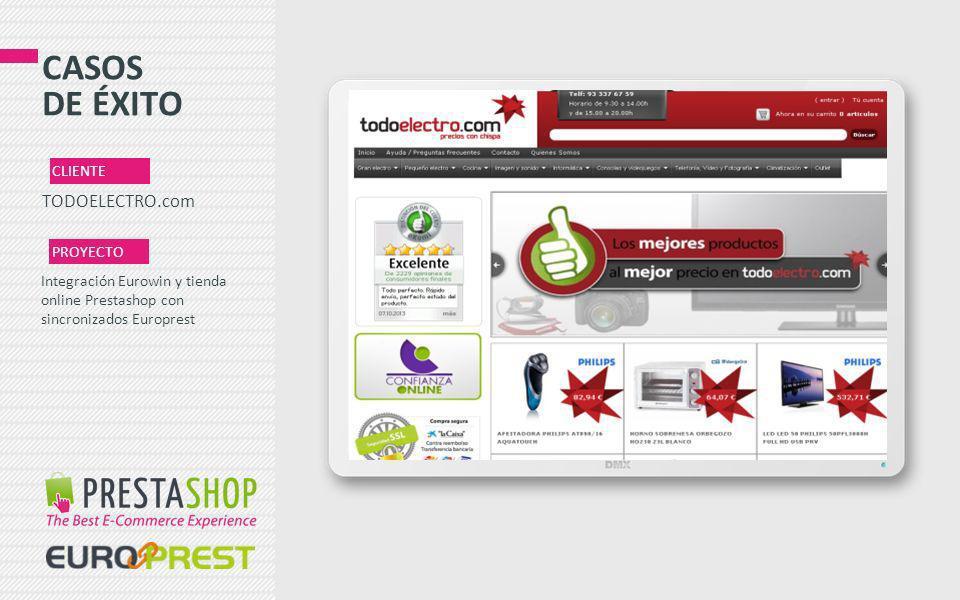 CASOS DE ÉXITO TODOELECTRO.com CLIENTE PROYECTO Integración Eurowin y tienda online Prestashop con sincronizados Europrest