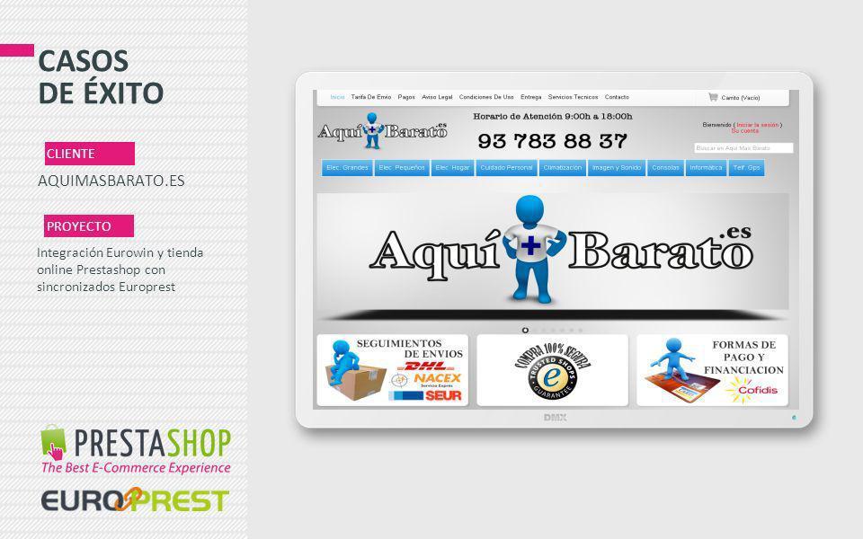 CASOS DE ÉXITO AQUIMASBARATO.ES CLIENTE PROYECTO Integración Eurowin y tienda online Prestashop con sincronizados Europrest