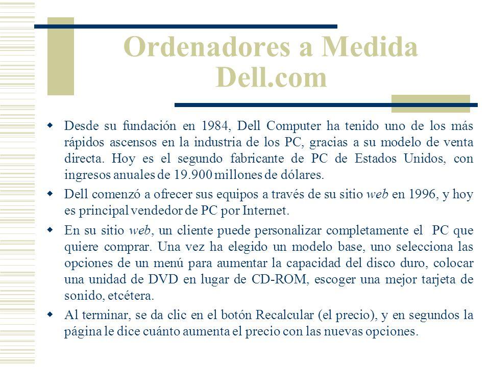 Las Transacciones B2C Empresa a Consumidor El ejemplo más conocido de comercio virtual de éxito en el mundo es el de Amazon.