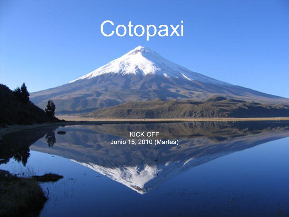 Cotopaxi KICK OFF Junio 15, 2010 (Martes)
