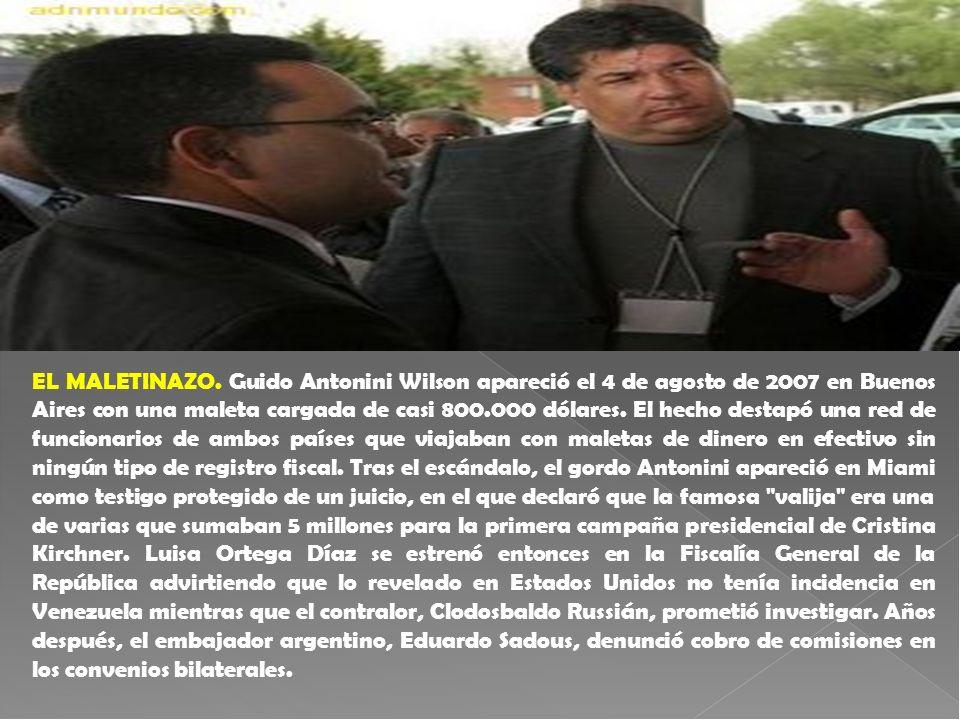 EL MALETINAZO. Guido Antonini Wilson apareció el 4 de agosto de 2007 en Buenos Aires con una maleta cargada de casi 800.000 dólares. El hecho destapó