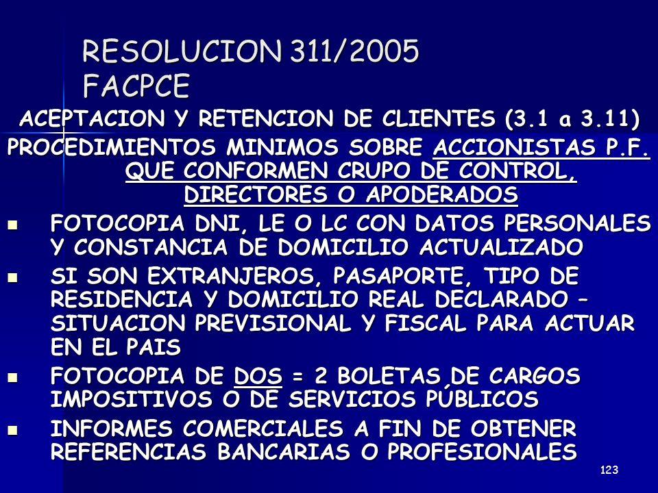 RESOLUCION 311/2005 FACPCE ACEPTACION Y RETENCION DE CLIENTES (3.1 a 3.11) PROCEDIMIENTOS MINIMOS SOBRE ACCIONISTAS P.F. QUE CONFORMEN CRUPO DE CONTRO