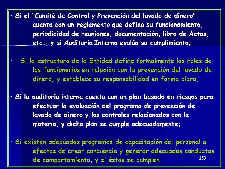 159 Si el Comité de Control y Prevención del lavado de dinero cuenta con un reglamento que defina su funcionamiento, periodicidad de reuniones, docume