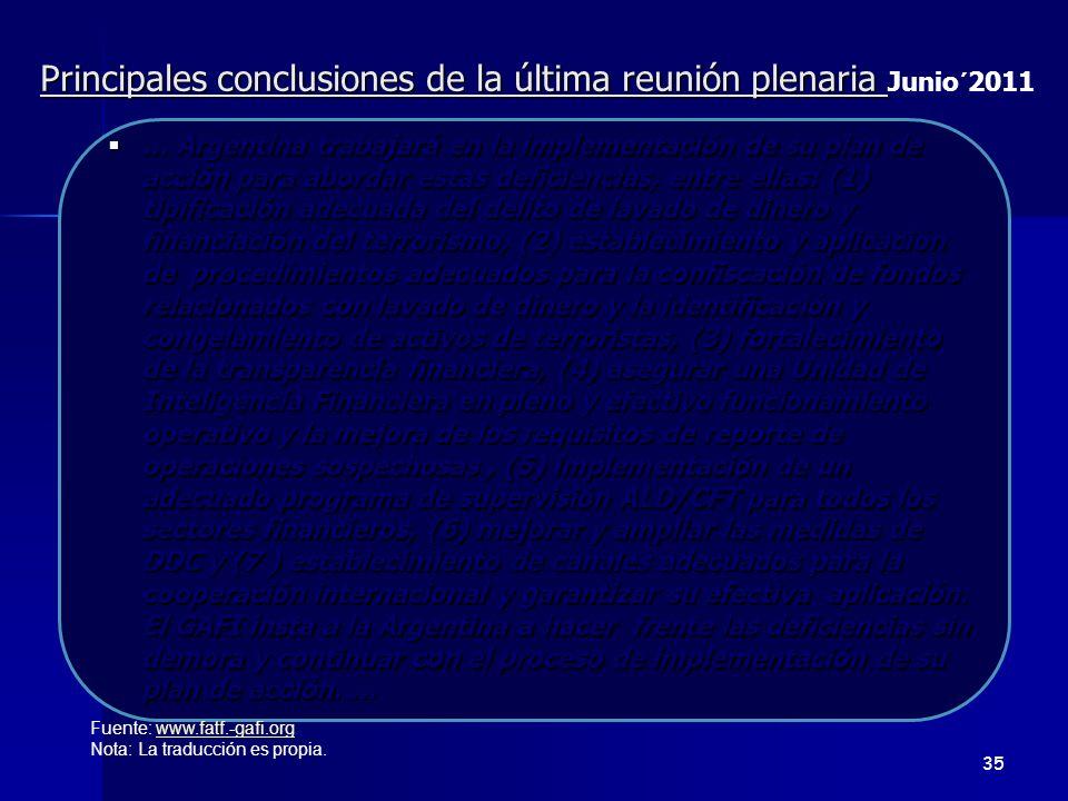 … Argentina trabajará en la implementación de su plan de acción para abordar estas deficiencias, entre ellas: (1) tipificación adecuada del delito de
